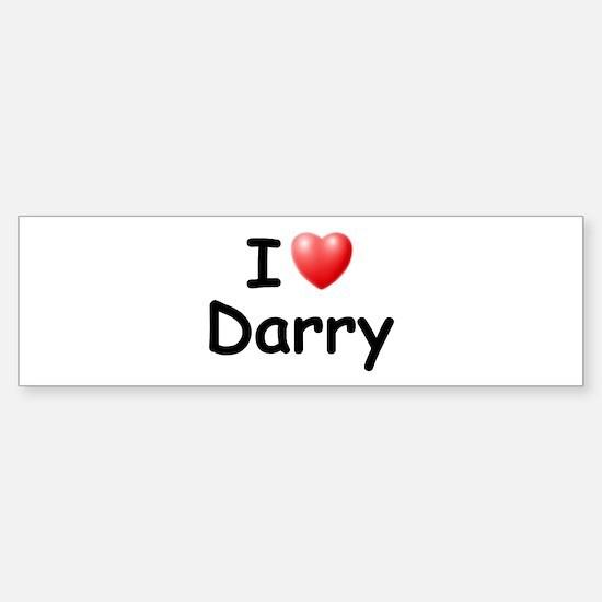 I Love Darry (Black) Bumper Bumper Bumper Sticker