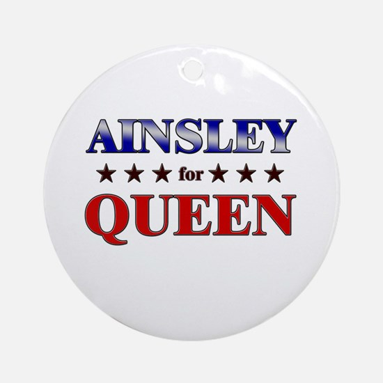 AINSLEY for queen Ornament (Round)