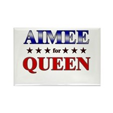 AIMEE for queen Rectangle Magnet