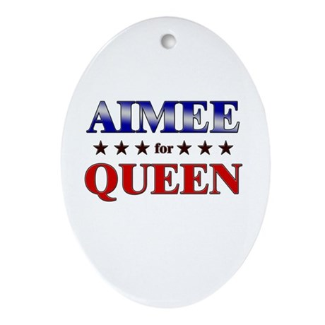 AIMEE for queen Oval Ornament