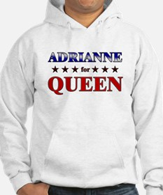 ADRIANNE for queen Hoodie