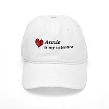Annie is my valentine Baseball Cap