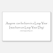 Anyone can be born in Leap Ye Sticker (Rectangular