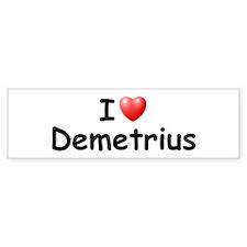 I Love Demetrius (Black) Bumper Bumper Sticker