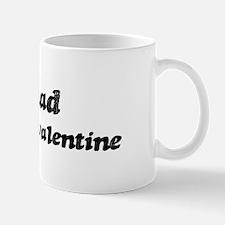 Ahmad is my valentine Mug