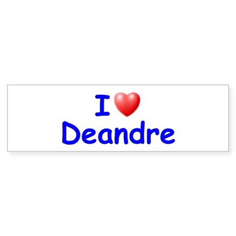 I Love Deandre (Blue) Bumper Sticker
