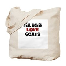 Real Women Love Goats Tote Bag