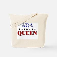 ADA for queen Tote Bag