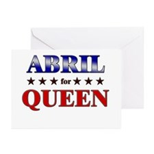 ABRIL for queen Greeting Cards (Pk of 10)