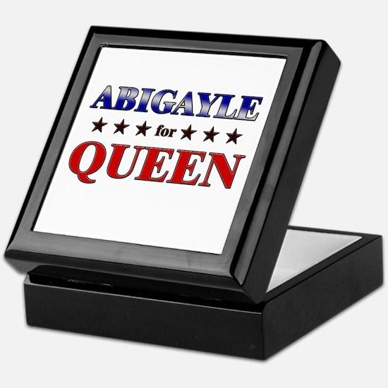 ABIGAYLE for queen Keepsake Box