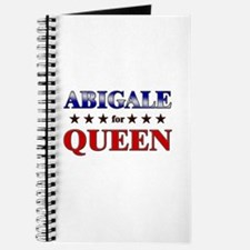 ABIGALE for queen Journal