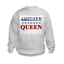 ABIGALE for queen Sweatshirt