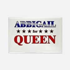 ABBIGAIL for queen Rectangle Magnet