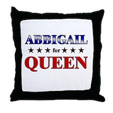 ABBIGAIL for queen Throw Pillow