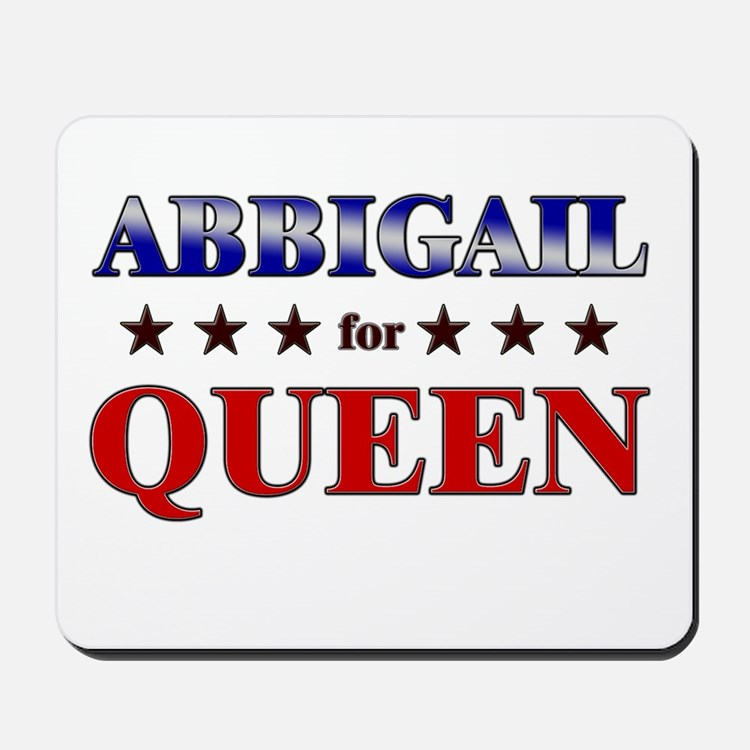 ABBIGAIL for queen Mousepad