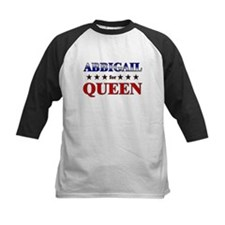 ABBIGAIL for queen Tee