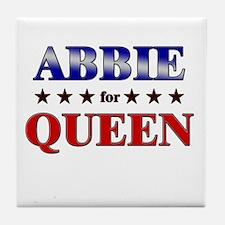 ABBIE for queen Tile Coaster