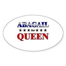 ABAGAIL for queen Oval Decal