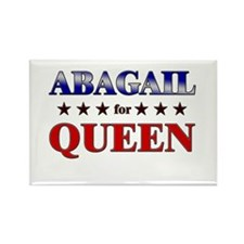 ABAGAIL for queen Rectangle Magnet