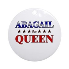 ABAGAIL for queen Ornament (Round)