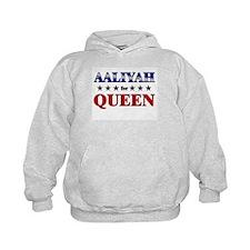 AALIYAH for queen Hoodie