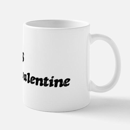 Hans is my valentine Mug