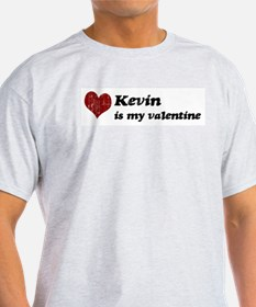 Kevin is my valentine T-Shirt