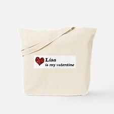 Lisa is my valentine Tote Bag