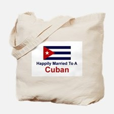 Happily Married To Cuban Tote Bag