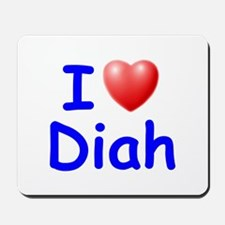 I Love Diah (Blue) Mousepad
