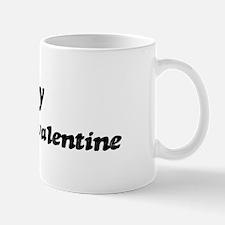 Larry is my valentine Mug