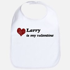 Larry is my valentine Bib