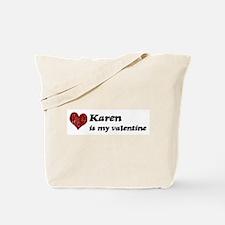 Karen is my valentine Tote Bag