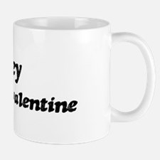 Mikey is my valentine Mug