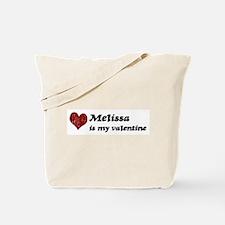 Melissa is my valentine Tote Bag