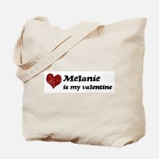Melanie is my valentine Tote Bag