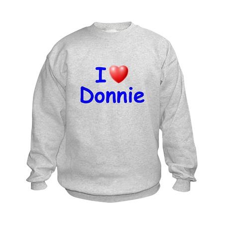 I Love Donnie (Blue) Kids Sweatshirt
