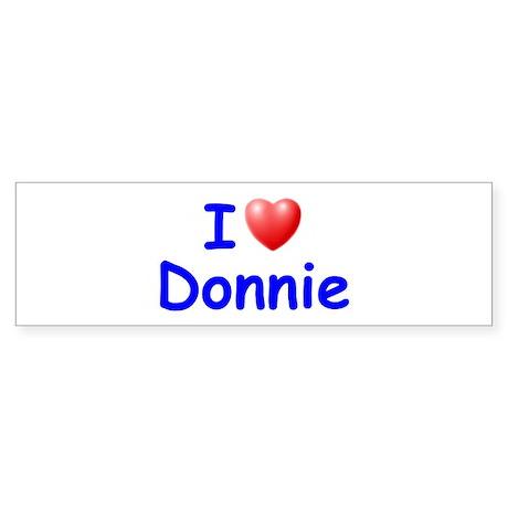 I Love Donnie (Blue) Bumper Sticker