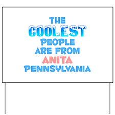 Coolest: Anita, PA Yard Sign
