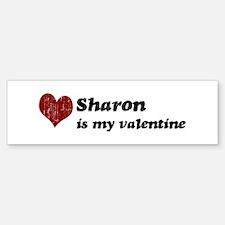 Sharon is my valentine Bumper Bumper Bumper Sticker