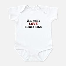 Real Women Love Guinea Pigs Infant Bodysuit