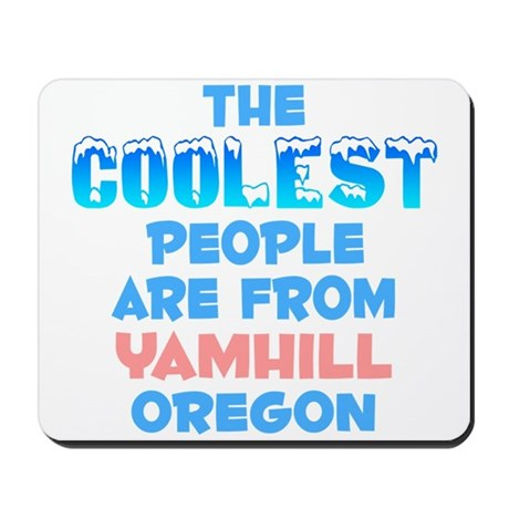 Coolest: Yamhill, OR Mousepad
