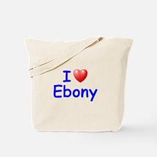 I Love Ebony (Blue) Tote Bag