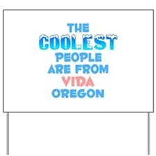 Coolest: Vida, OR Yard Sign
