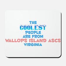 Coolest: Wallops Island, VA Mousepad