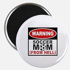 Soccer Mom from Hell Magnet
