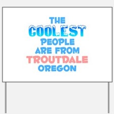 Coolest: Troutdale, OR Yard Sign