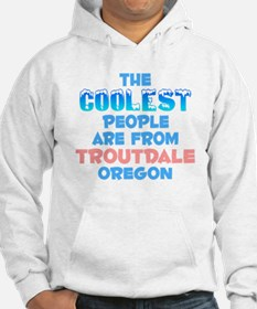 Coolest: Troutdale, OR Hoodie