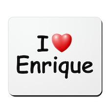 I Love Enrique (Black) Mousepad