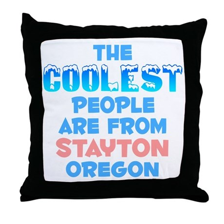 Coolest: Stayton, OR Throw Pillow